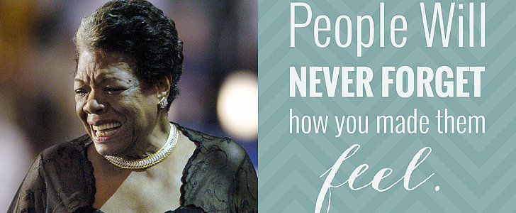 Celebrate Maya Angelou's Life With Her Inspiring Quotes