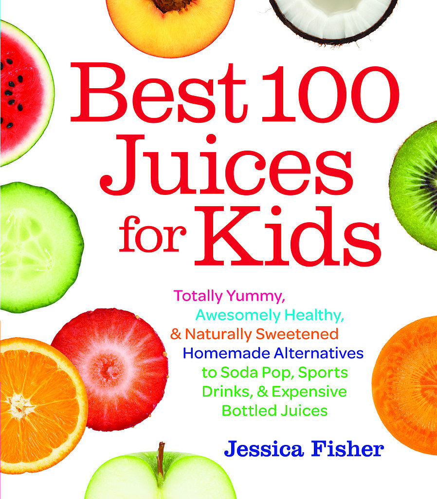 Juice Recipes to Supercharge Your Kids' Summer Diets
