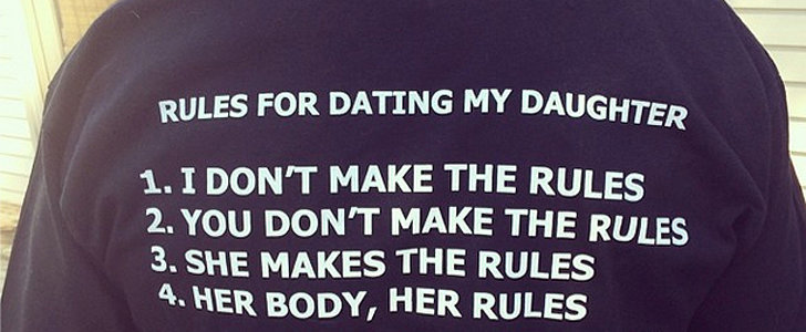This Father's Rules For Dating His Daughter Couldn't Be Better