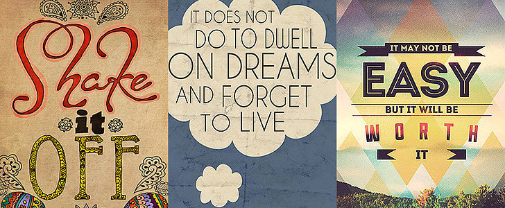 Wise Words: 26 Pretty Prints to Inspire You This Summer