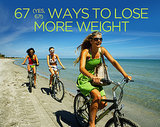 67 (Yes, 67!) Ways to Lose More Weight