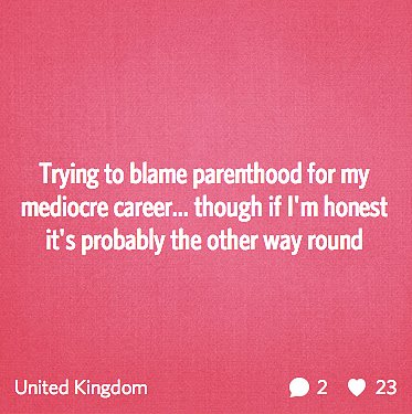 """Trying to blame parenthood for my mediocre career . . . """