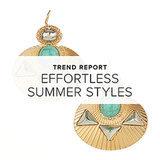 Effortless Summer Styles