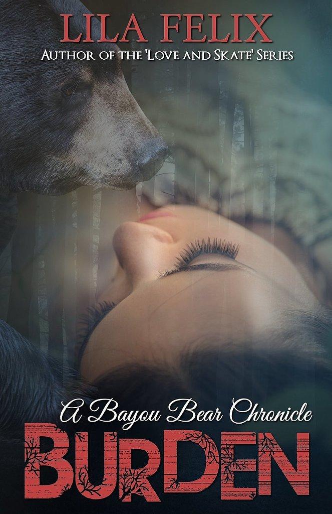 Burden: A Bayou Bear Chronicle