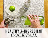The 3-Ingredient Healthy Cocktail You HAVE to Try