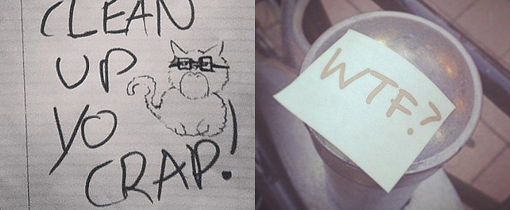 12 Angry Notes That Aren't Even Trying to Be Passive-Aggressive