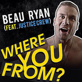 Beau Ryan Interview For Where You From Song