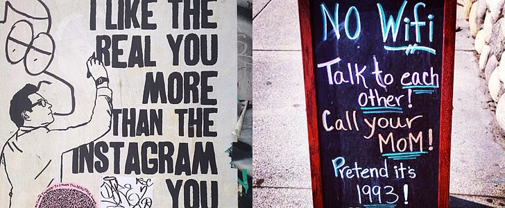 13 Depressingly Accurate Signs of the Times