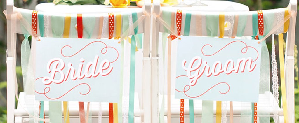 11 Amazing Wedding Signs You Can Print Out at Home (For Free!)