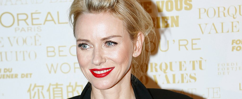 Naomi Watts Joins Blake Lively as the New Face of L'Oréal Paris