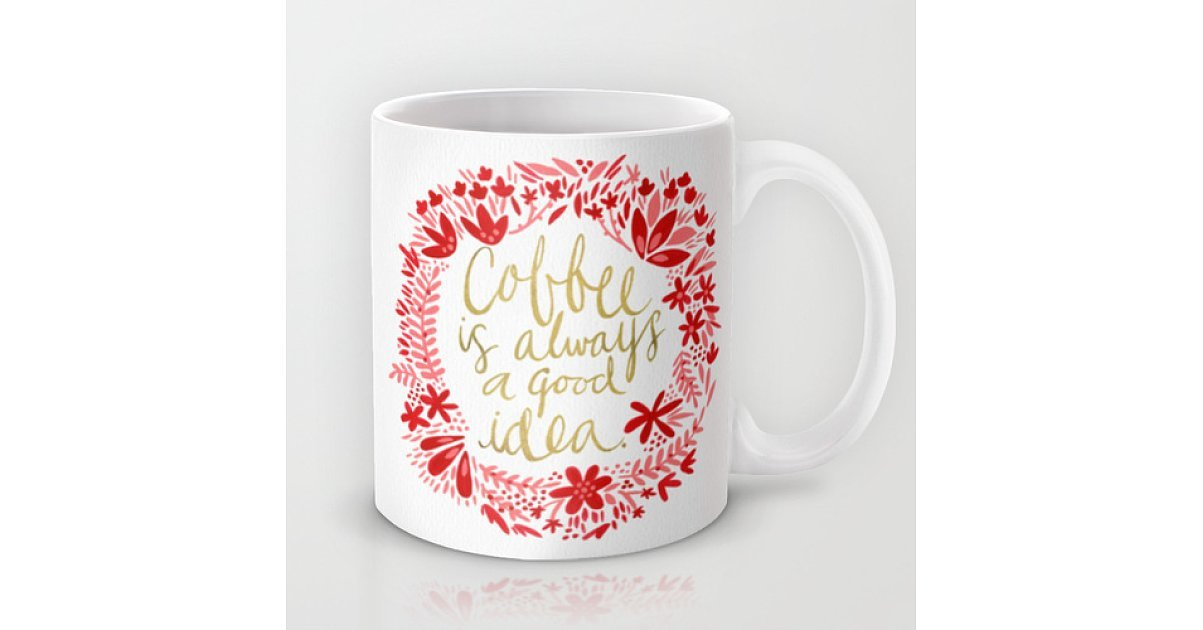Good Idea 25 Mugs To Gift Your Co Workers For 15 And
