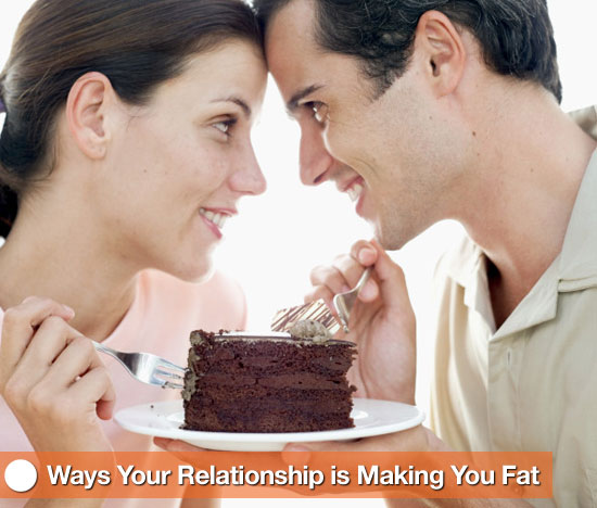Ways Your Relationship Is Making You Fat