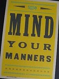 No matter how old and wise we become, Mind Your Manners ($20) is something we all need to hear every once in a while.