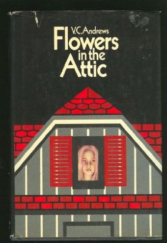V.C. Andrews: Flowers in the Attic