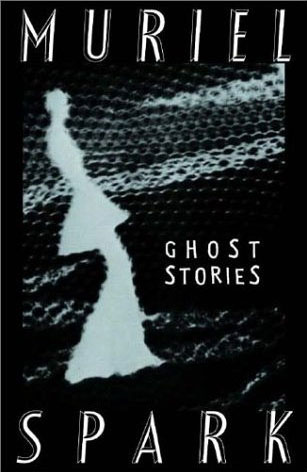 Muriel Spark's Ghost Stories