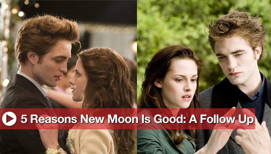 5 Reasons New Moon Is Good: A Follow-Up