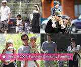 Best of 2009: Favorite Celebrity Families Slideshow