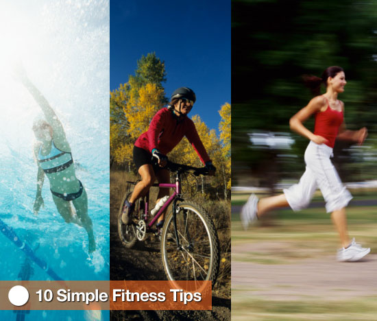 10 Simple Fitness Tips