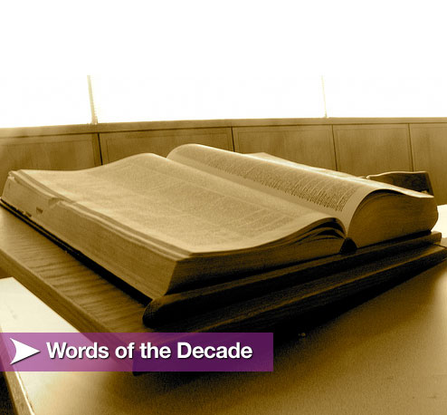 Which Is Your Favorite Word of the Decade?
