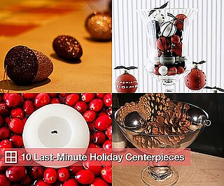 10 Last-Minute Holiday Centerpieces