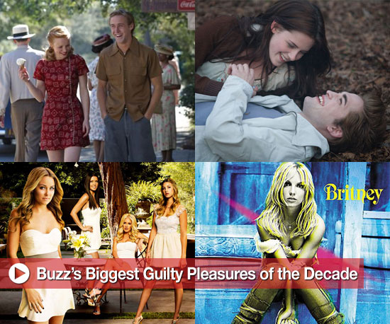 Buzz's Biggest Guilty Pleasures of the Decade