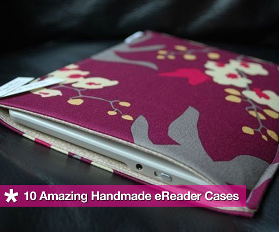 10 Handmade Nook Cases, Kindle Cases, Sony Reader Cases