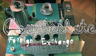 "Music Video: Coupleskate, ""Foreign Exchange"""