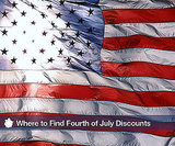 Where to Find July Fourth Discounts