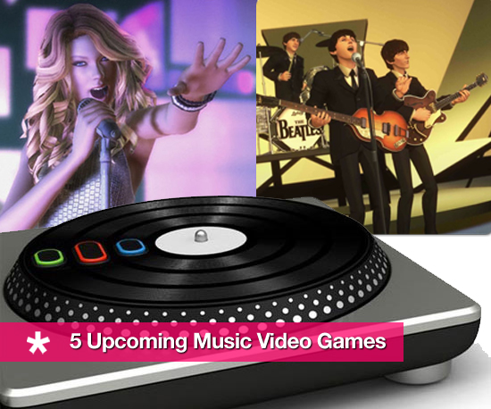 Sing/Dance/Rock: 5 Upcoming Music Video Games