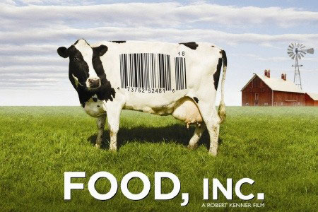 Must See Movie: Food, Inc.