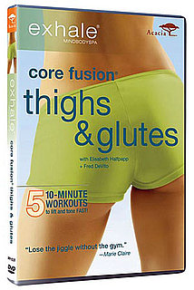 DVD Review: Core Fusion — Thighs & Glutes