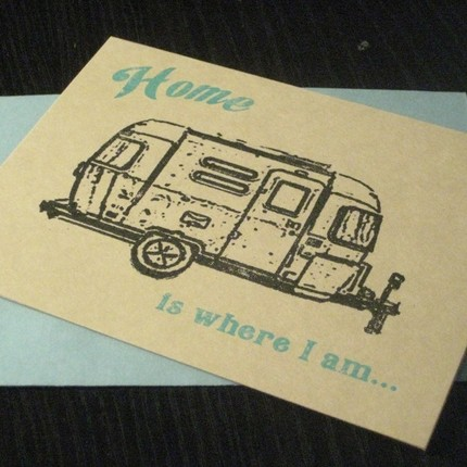 On the road is home to many, so express those thoughts with this Home Is Where I Am card ($3).