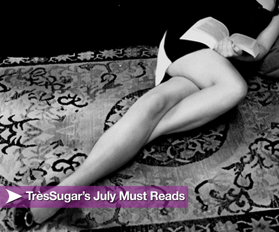 TrèsSugar Must-Read Books Coming Out in June and July