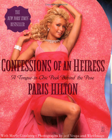 Paris Hilton: Confessions of an Heiress