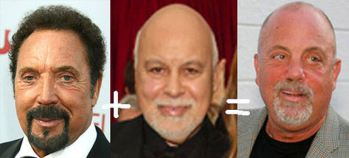 Billy Joel Looks Like Tom Jones Plus Rene Angelil