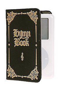 Hymn Book iPod Case: Love It or Leave It?