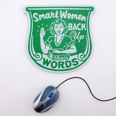 Smart Women Back Up Mouse Pad: Totally Geeky or Geek Chic?