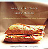 Nancy Silverton&#039;s Fancy-Pants Sandwich Cookbook