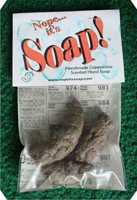 Nope . . . It's Soap!