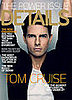 Photos and Quotes of Tom Cruise on the Cover of Details Magazine Power Issue