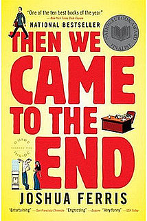 Buzz Book Club: Then We Came to the End, Section One
