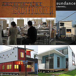 Sundance Channel's Architecture School Premieres Tonight