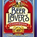 The Ultimate Beer Lover's Cookbook