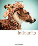 InDognito: A Book of Canines in Costumes