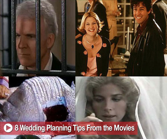 Eight Wedding Planning Tips From the Movies