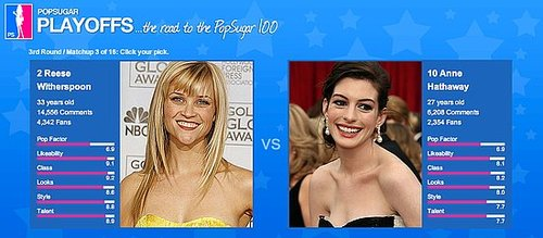 PopSugar 100 Round 3 Spotlight: Reese Vs. Anne