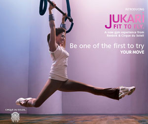 Jukari Fit to Fly: Reebok and Cirque du Soleil Team Up