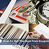 How-To: Get the Most From Coupon Clipping