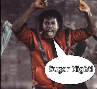 Sugar, Sugar Night