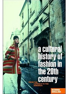 Fab Read: A Cultural History of Fashion in the Twentieth Century, From the Catwalk to the Sidewalk
